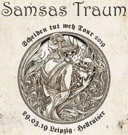 """LEIPZIG - SAMSAS TRAUM """"SCHEIDEN TUT WEH TOUR 2019"""" * Agenturware"""