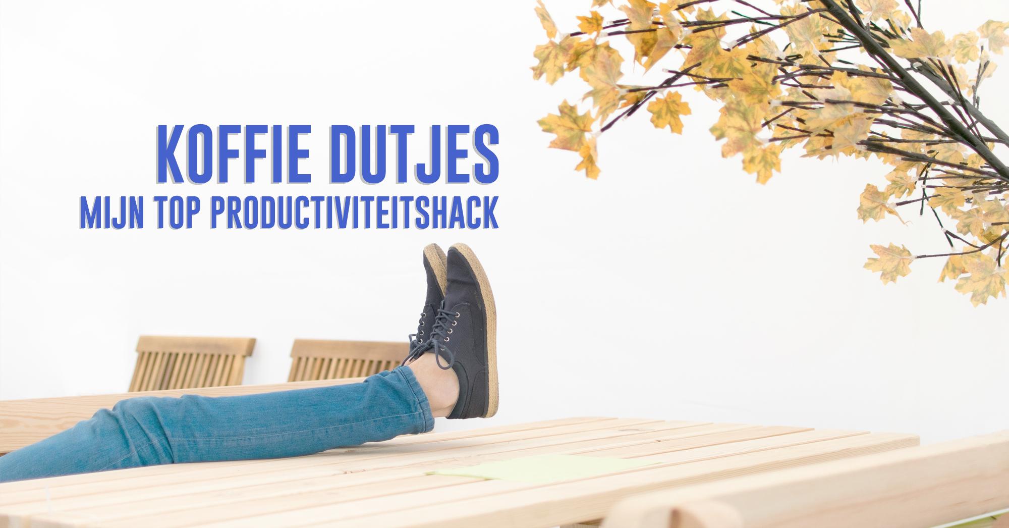 Koffie dutjes, Mijn top productiviteitshack | en hoe kunnen ze jou helpen?