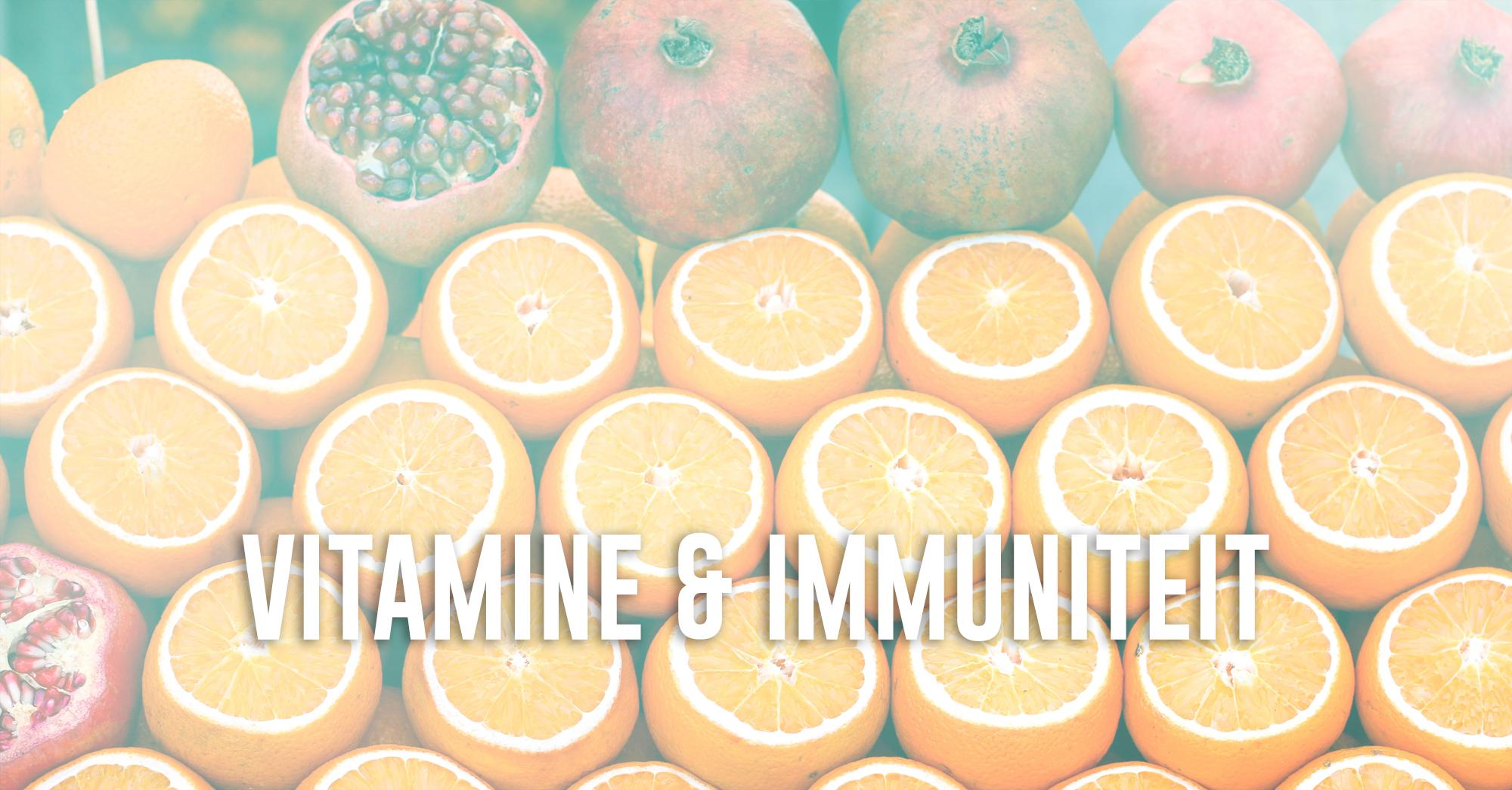 3 Vitaminen die het beste zijn voor het versterken van je immuniteit