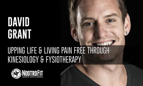 #11 |  David Grant - Upping life & living pain free through fysiotherapy and kinesiology