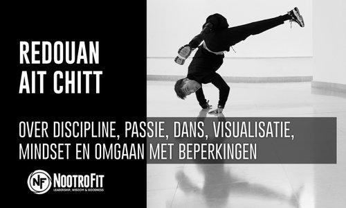 #12 | Redouan Ait Chitt - Over discipline, passie, mindset en omgaan met beperkingen