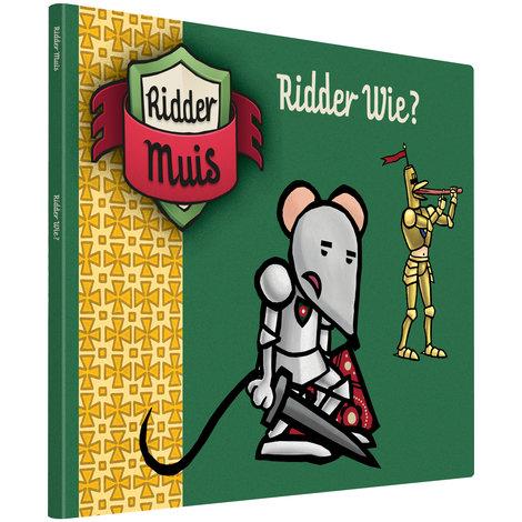 Boek Ridder Muis: Ridder Wie