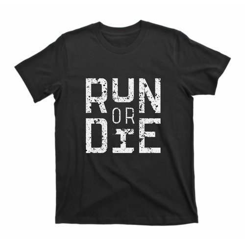 Run or Die!