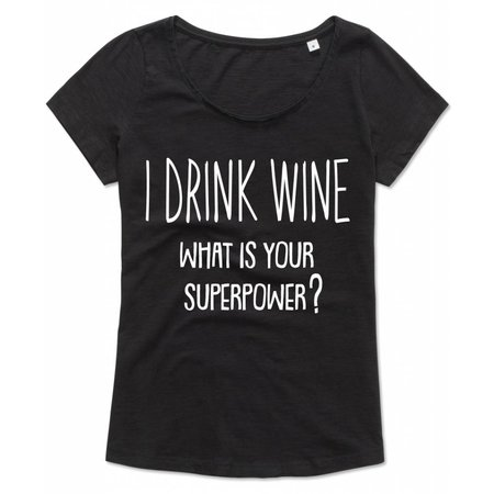 I drink wine what is your superpower?