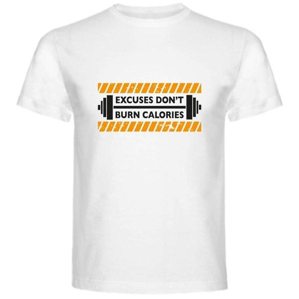 T-shirt met print: Excuses don't burn calories construction