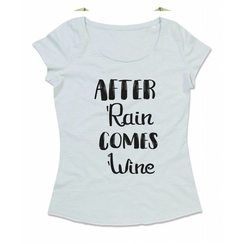After rain comes wine
