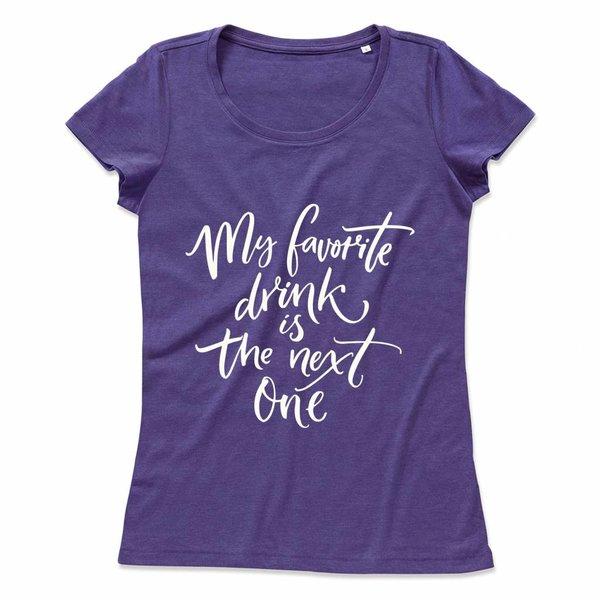 Ladies T-shirt met print: My favorite drink is the next one