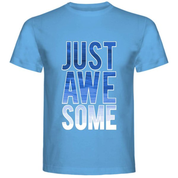 T-shirt met print: Just awesome