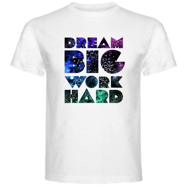 T-shirt met print: Dream Big Work Hard