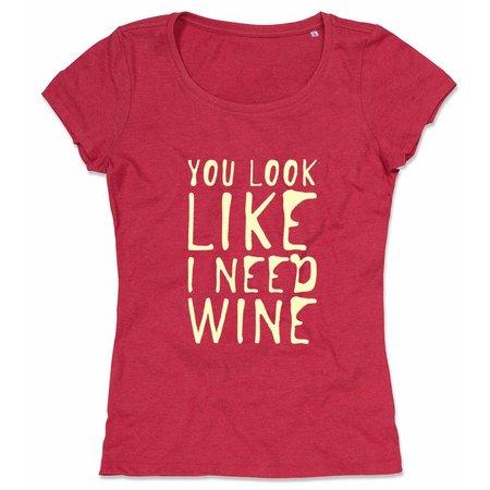 You Look Like I Need Wine