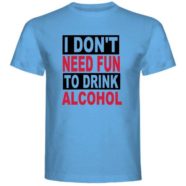 T-shirt met print: I Don't Need Fun