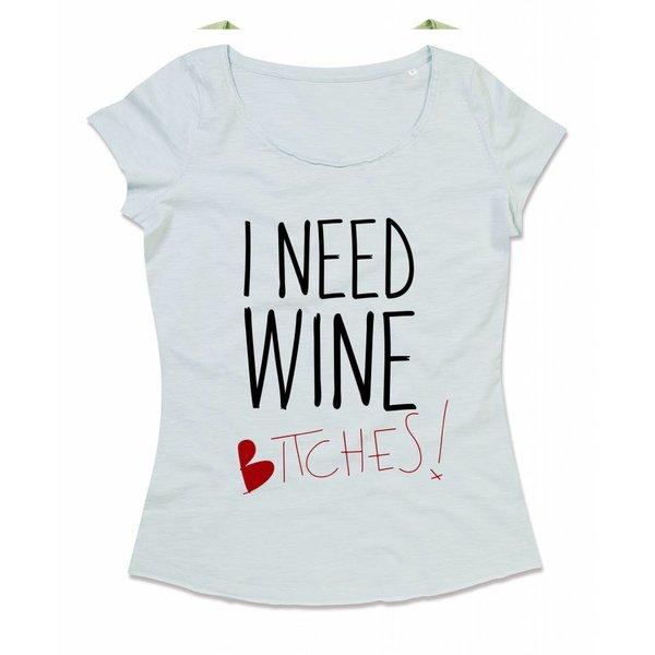 Wijn T-shirt met print:I need Wine Bitches!