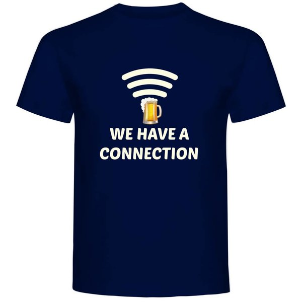 T-shirt met print: We have a connection -beer-