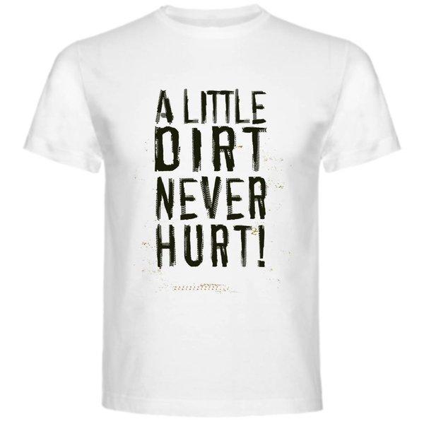 T-shirt met print:A little dirt never hurt!