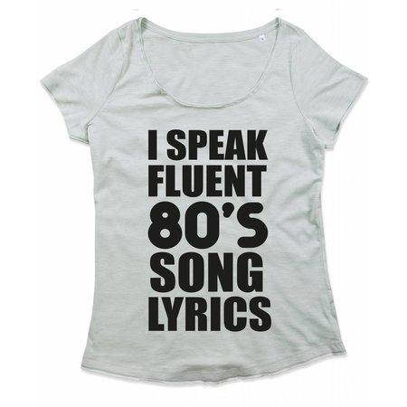 I speak fluent 80's song lyrics
