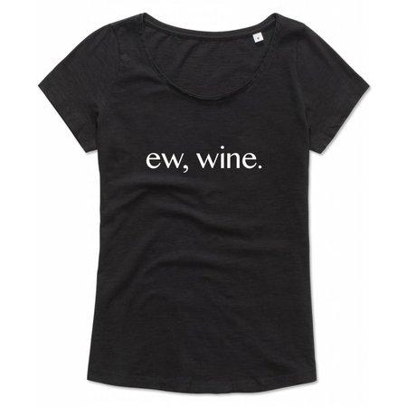 ew, wine.