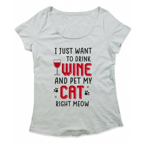 Ladies T-shirt met print: I just want to drink wine and pet my cat right meow