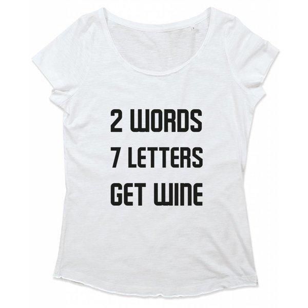 Ladies T-shirt met print: 2 words 7 letters get wine