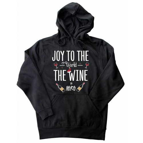 Hoodie Joy to the world, the wine is here