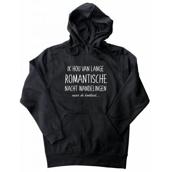 Hoodie met opdruk:Ik hou van lange romantische nacht wandelingen naar de koelkast...