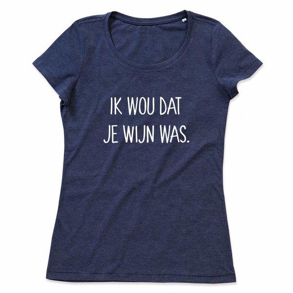 Ladies T-shirt met print:Ik wou dat je wijn was
