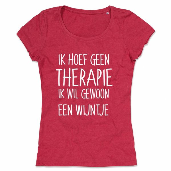 Wijn T-shirt voor ladies met de opdruk: Ik hoef geen therapie ik wil gewoon een wijntje