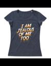 T-shirt voor ladies met de opdruk: I am jealous of me too - ladies