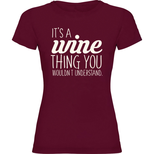 It's a wine thing you wouldn't understand.