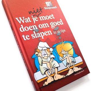 Slaapcoach Wat je niet moet doen om goed te slapen - Slaapboekje