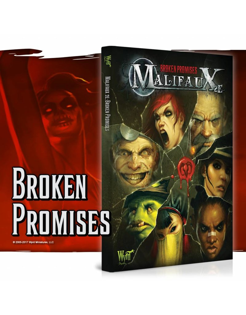 Wyrd Malifaux Broken Promises 2nd Edition Rulebook Expansion