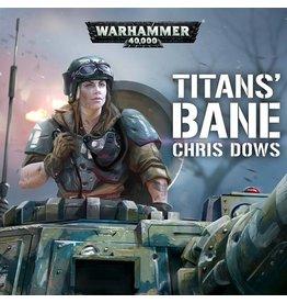Games Workshop Titans' Bane (AUDIO)