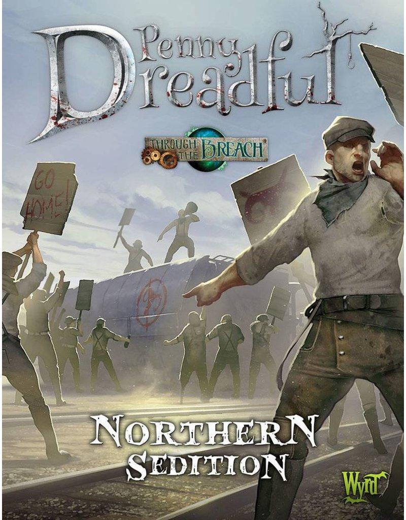 Wyrd Through The Breach: Northern Sedition Penny Dreadful