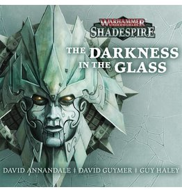 Games Workshop Darkness In The Glass (AUDIO)