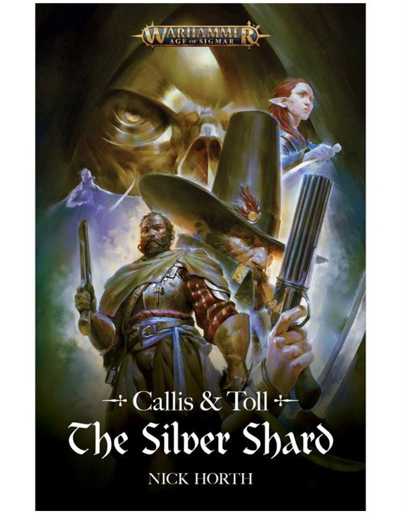 Games Workshop Callis & Toll: The Silver Shard (HB)