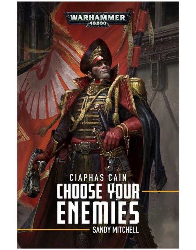 Games Workshop Ciaphas Cain: Choose Your Enemies (HB)