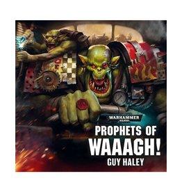 Games Workshop Prophets Of Waaagh! (AUDIO)