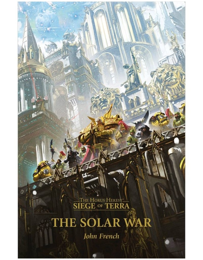 Games Workshop The Horus Heresy: Siege Of Terra, The Solar Wars (HB)