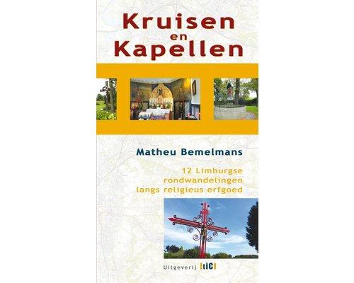 TIC Wandelgids: Kruisen en Kapellen