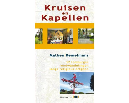 Wandelgids: Kruisen en Kapellen