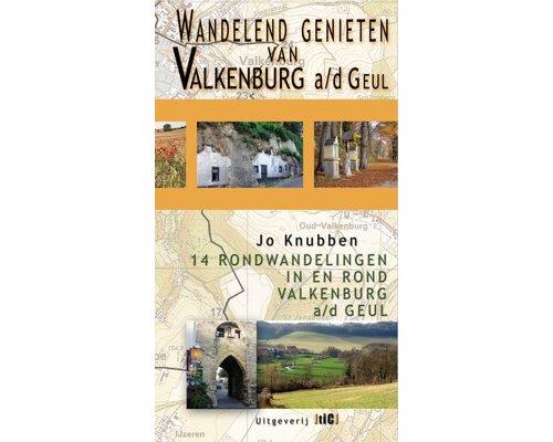 Wandelgids: Wandelend genieten in Valkenburg a/d Geul