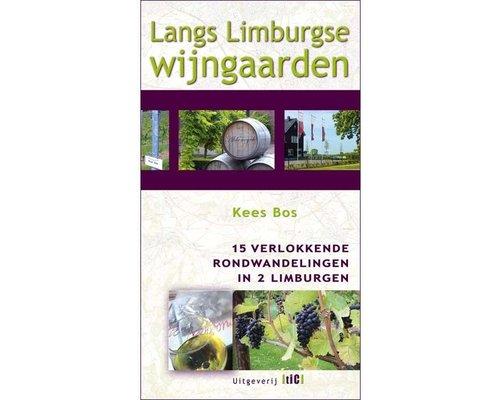 TIC Wandelgids: Langs Limburgse wijngaarden