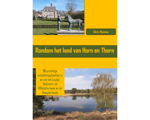 Wandelgids Rondom het land van Horn en Thorn