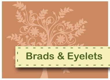 Brads and eyelets