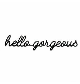 Goegezegd Quote hello gorgeous-black
