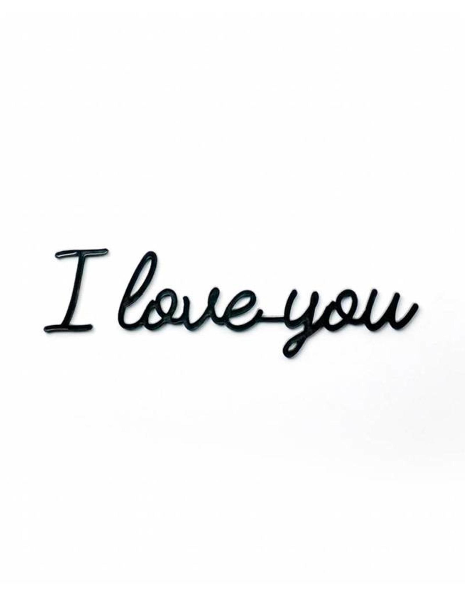 Goegezegd Quote I love you-black