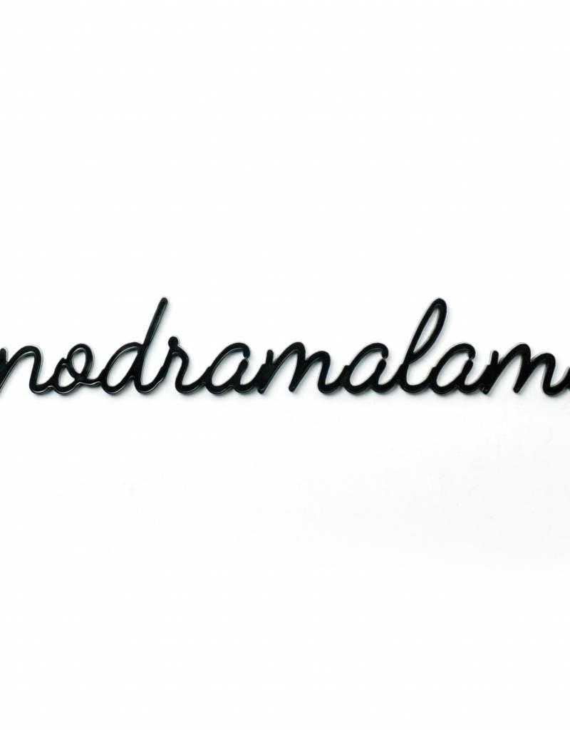 Goegezegd Quote no drama lama-black