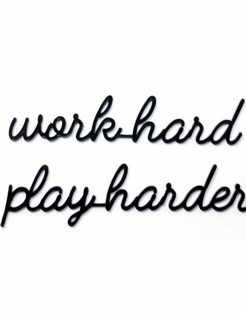 Goegezegd Quote work hard play harder-black