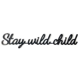 Goegezegd Quote Stay wild child-black