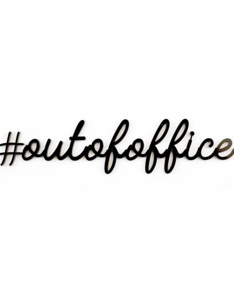Goegezegd Quote out of office-black