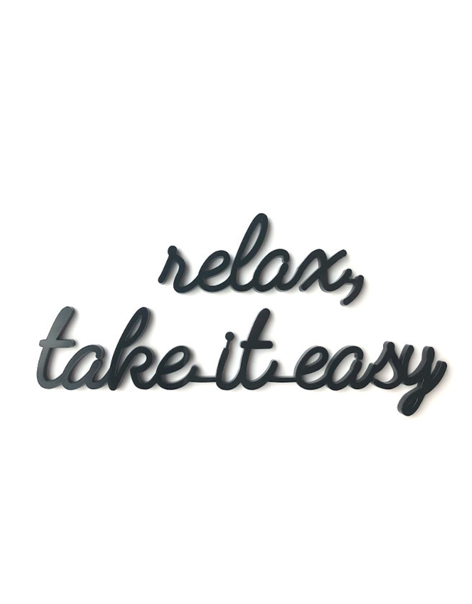 Goegezegd Quote Relax, take it easy-black